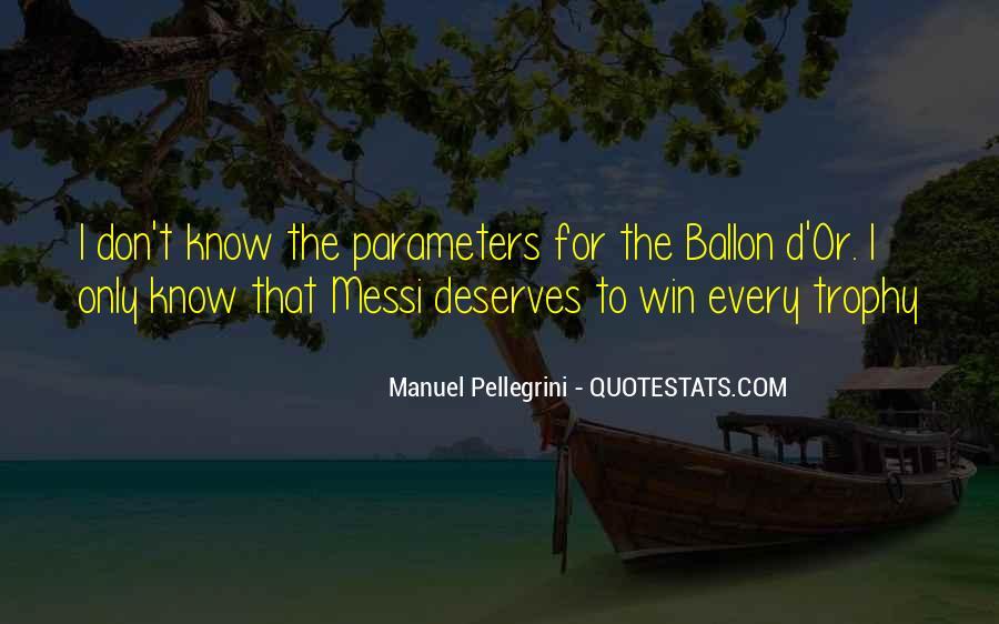 Quotes About Manuel Pellegrini #479071
