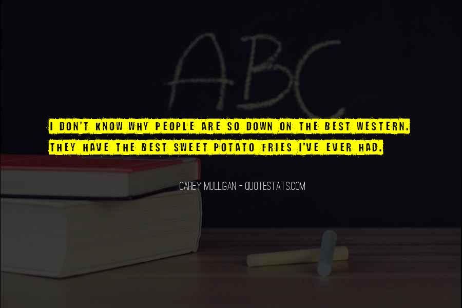 Potato Fries Quotes #1796490