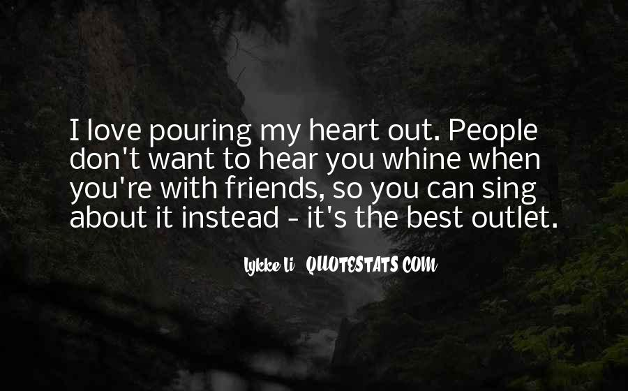 Pouring My Heart Out Quotes #252533