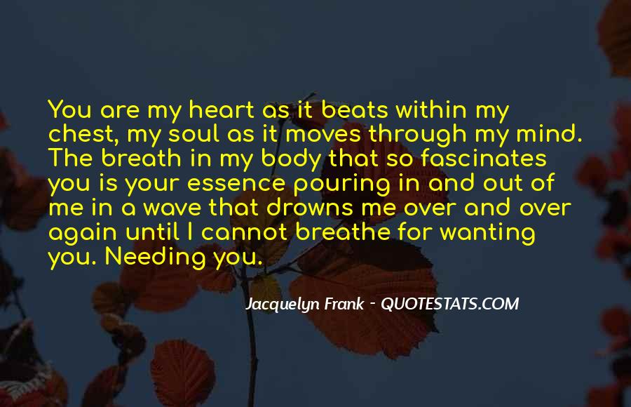 Pouring My Heart Out Quotes #828298