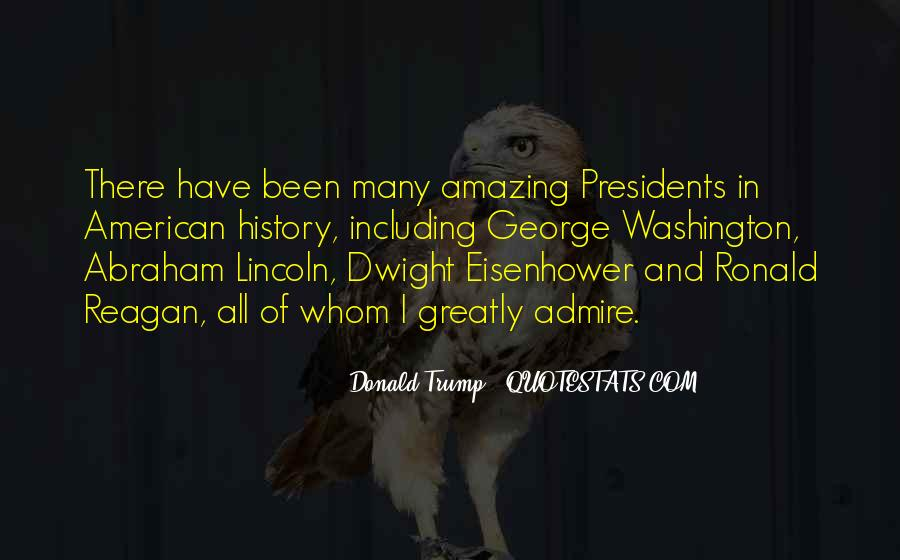 Quotes About American Presidents #1019963