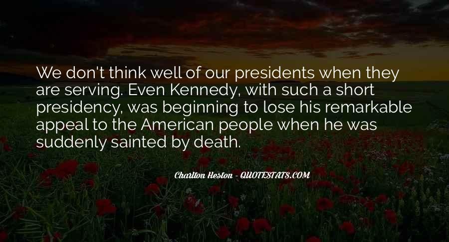 Quotes About American Presidents #1217538
