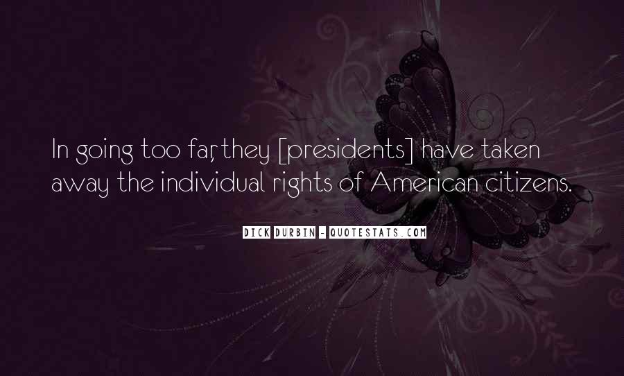 Quotes About American Presidents #1288658