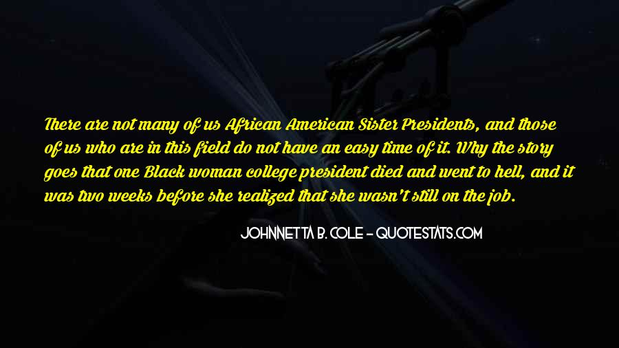 Quotes About American Presidents #1310859
