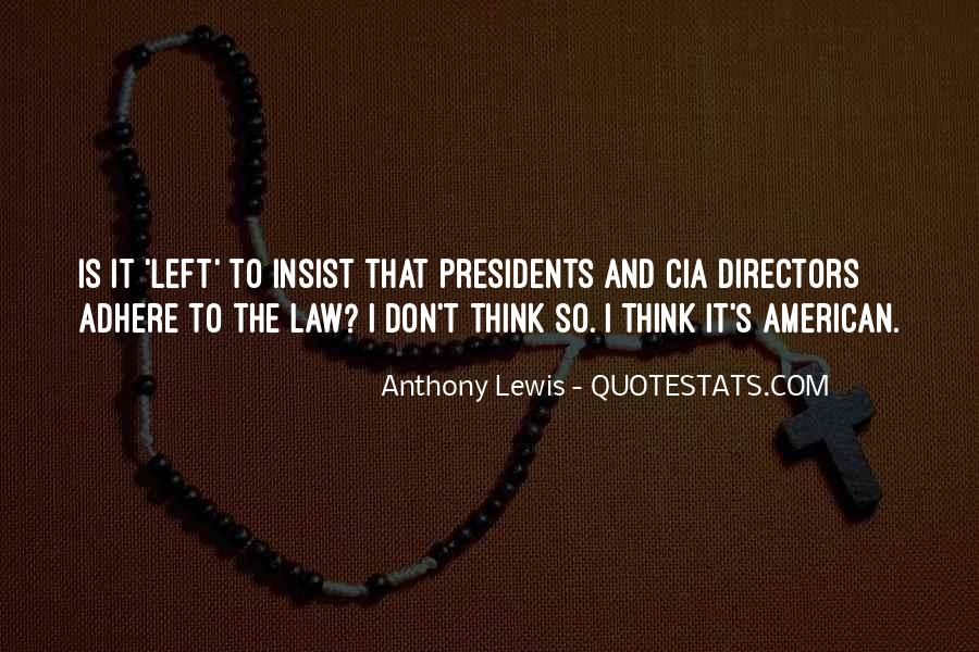 Quotes About American Presidents #1324674