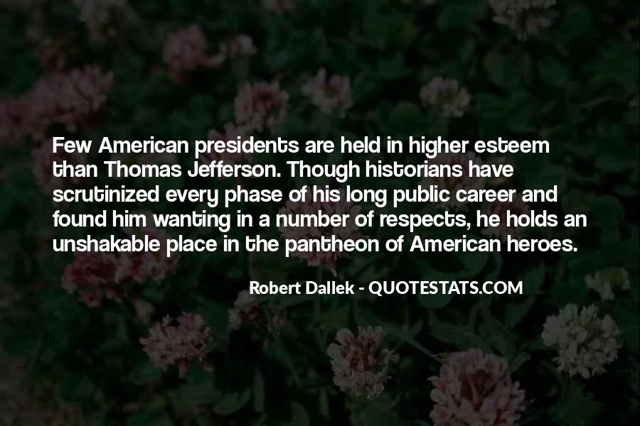 Quotes About American Presidents #1354688