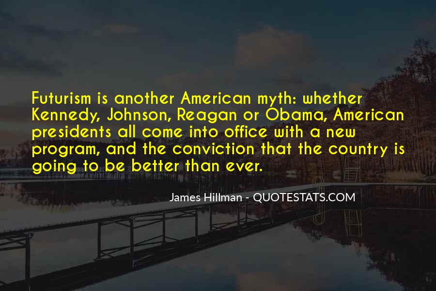 Quotes About American Presidents #1386141