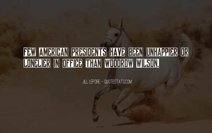 Quotes About American Presidents #1555342