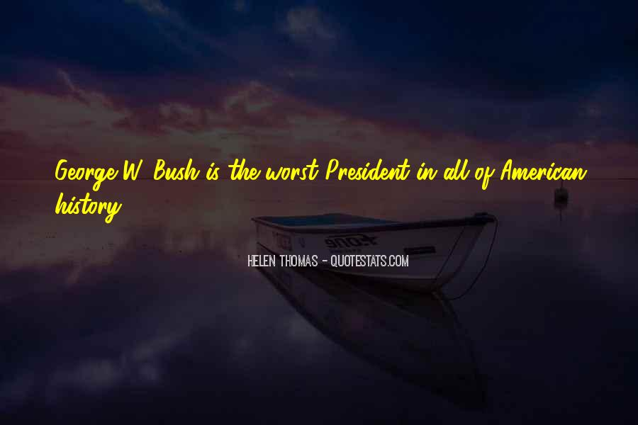 Quotes About American Presidents #40971