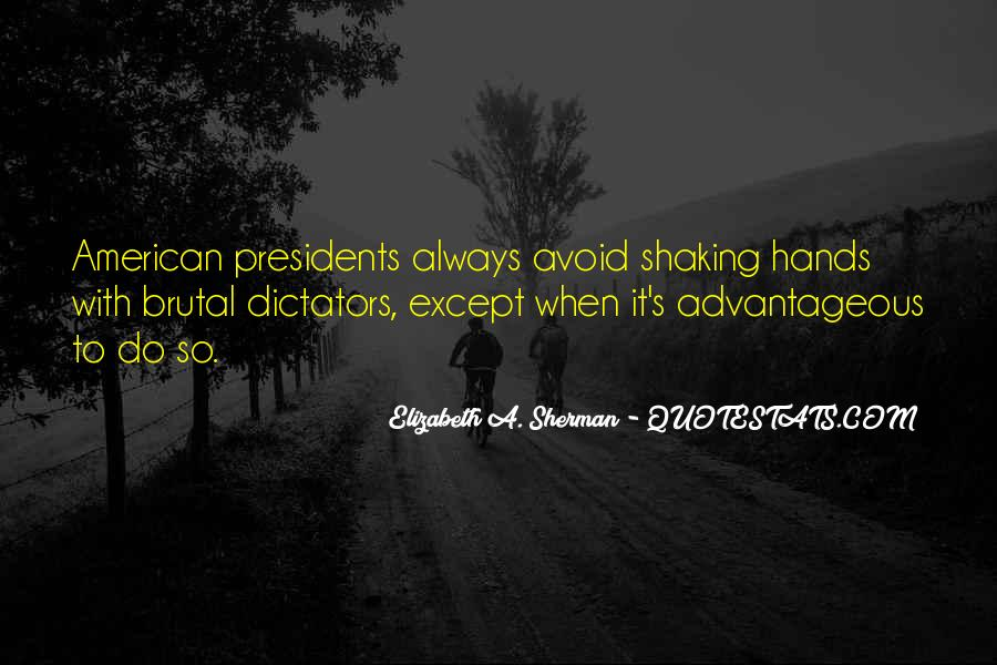 Quotes About American Presidents #574499