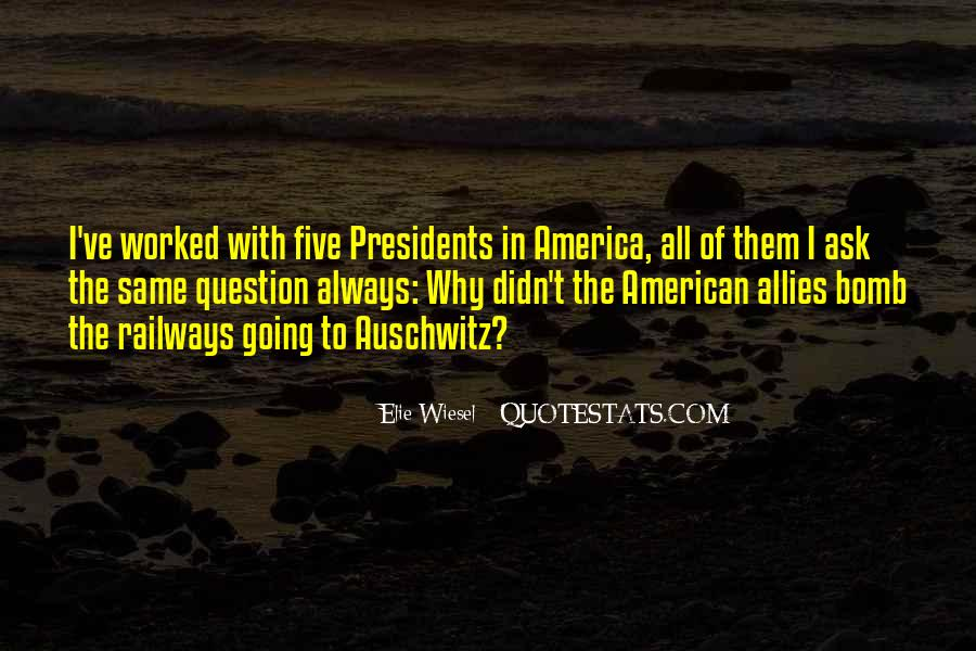 Quotes About American Presidents #586351