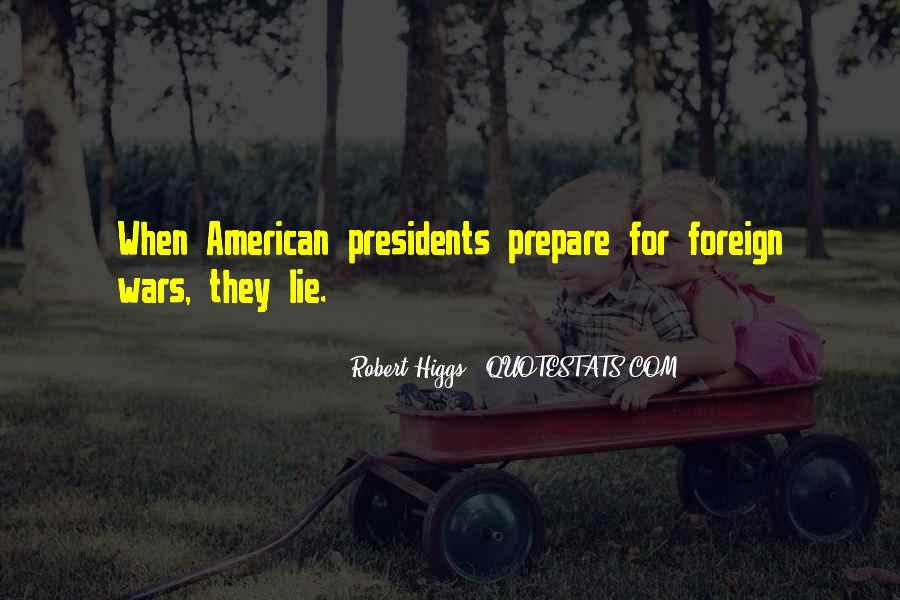 Quotes About American Presidents #988057