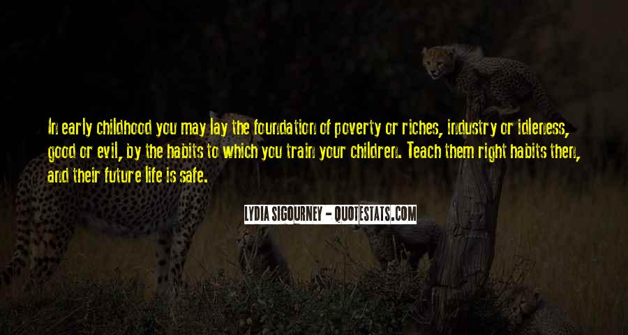 Poverty To Riches Quotes #1117636