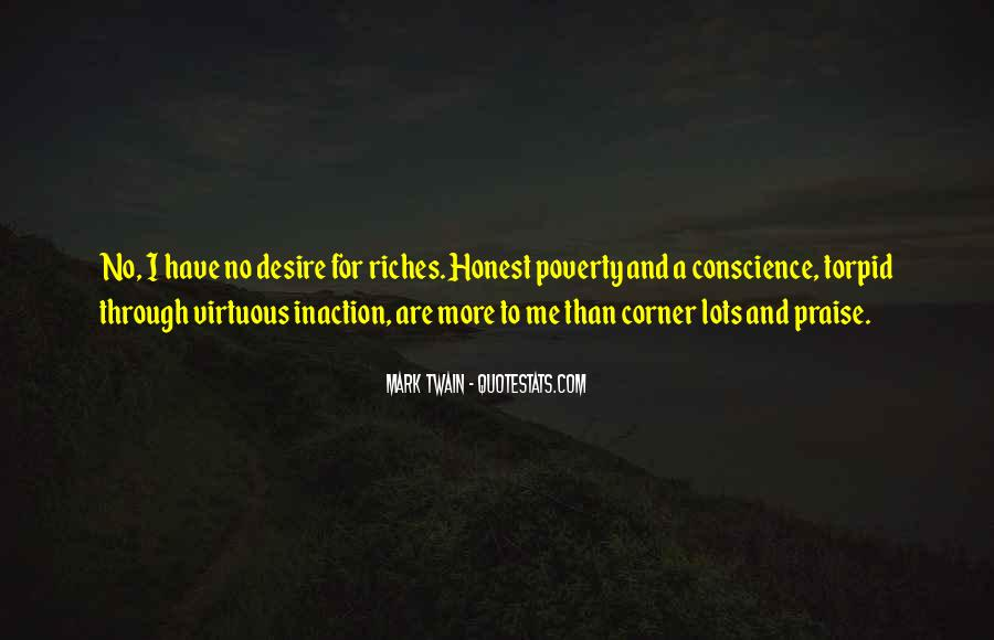 Poverty To Riches Quotes #1532102