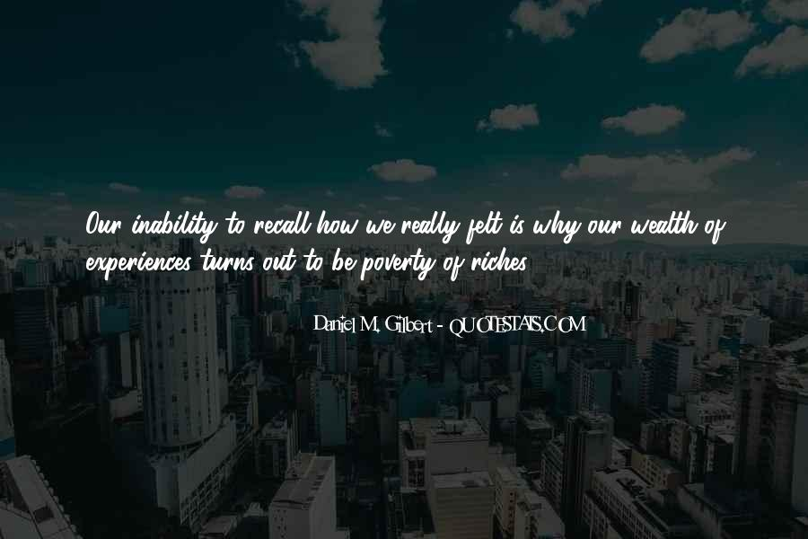 Poverty To Riches Quotes #1752431