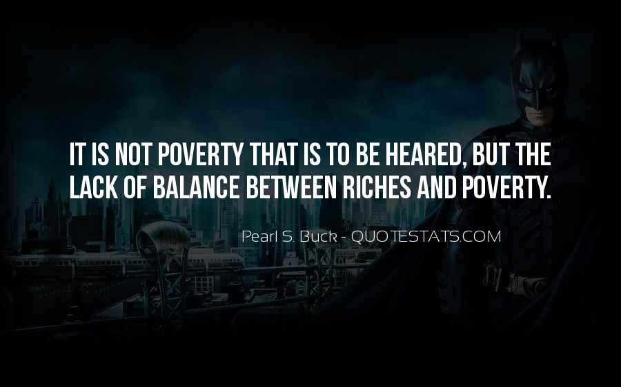 Poverty To Riches Quotes #1830413
