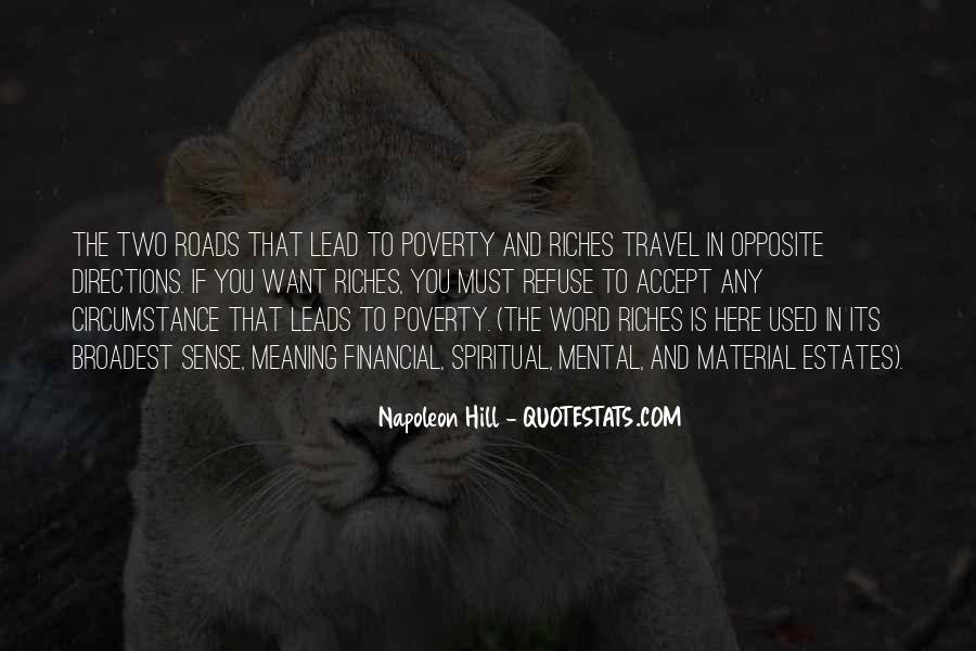 Poverty To Riches Quotes #732467