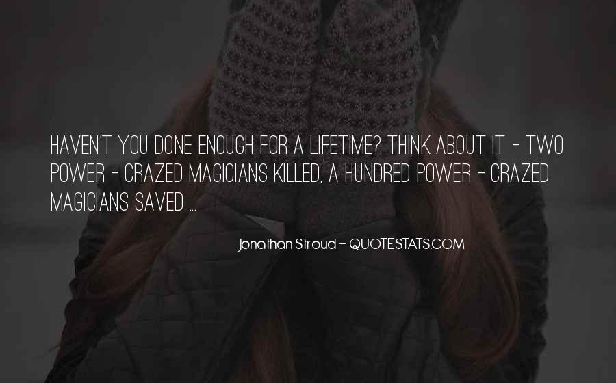 Power Crazed Quotes #792368