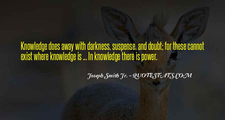 Power Is Knowledge Quotes #105475