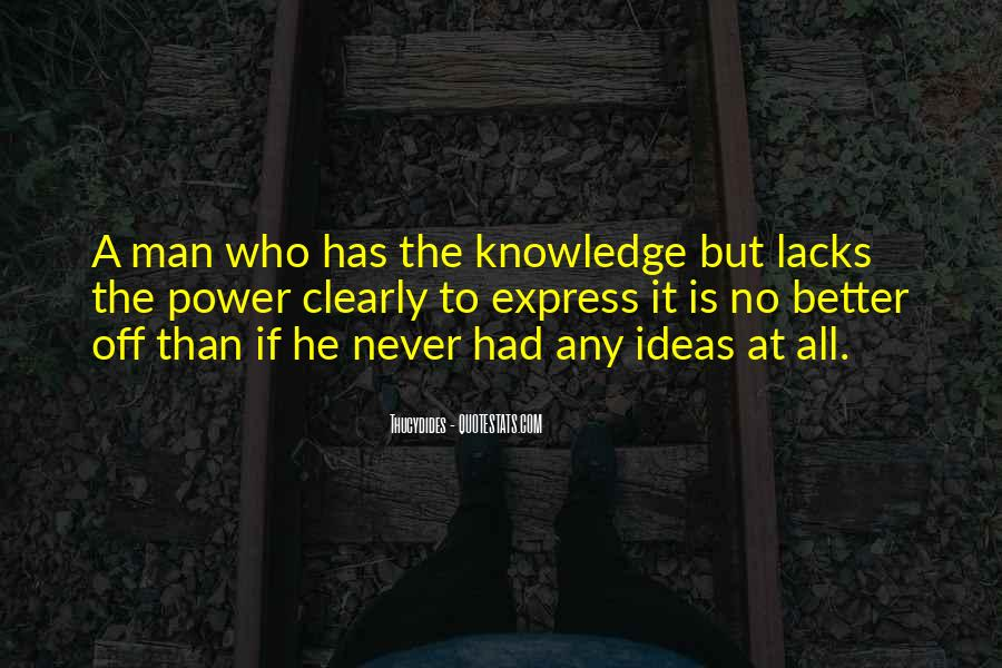 Power Is Knowledge Quotes #15329