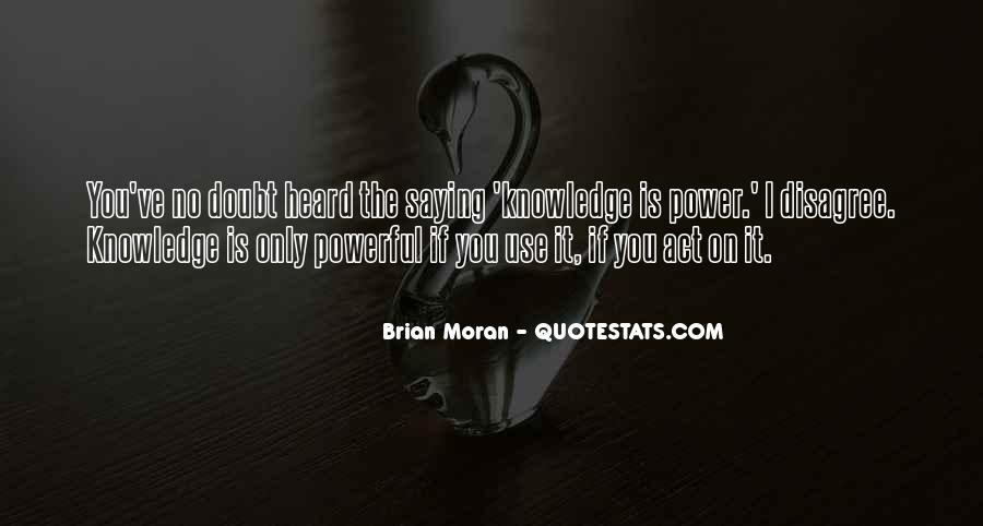 Power Is Knowledge Quotes #164998