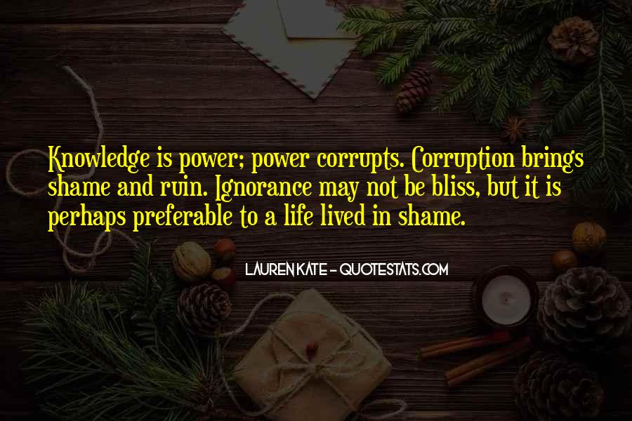 Power Is Knowledge Quotes #173129
