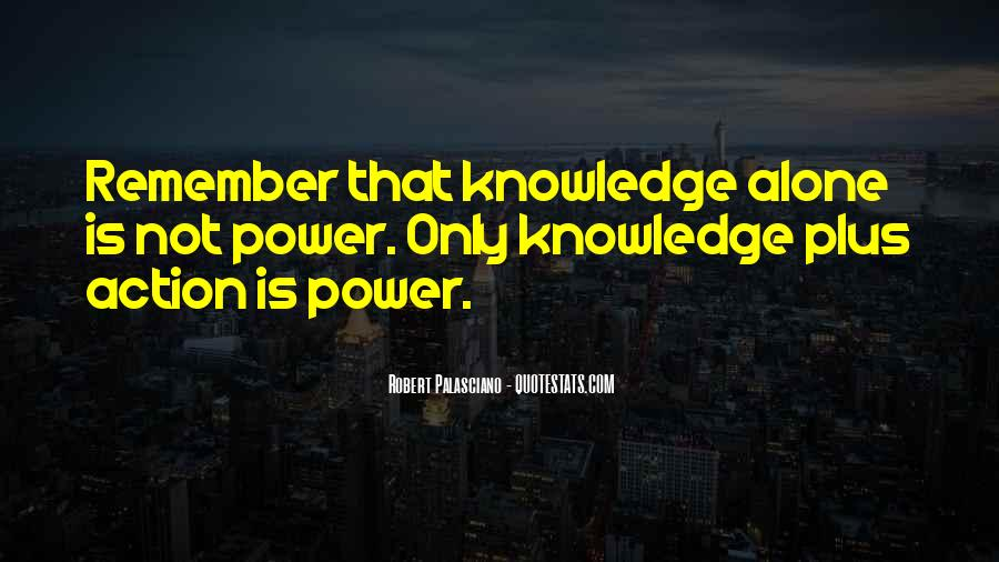 Power Is Knowledge Quotes #265553