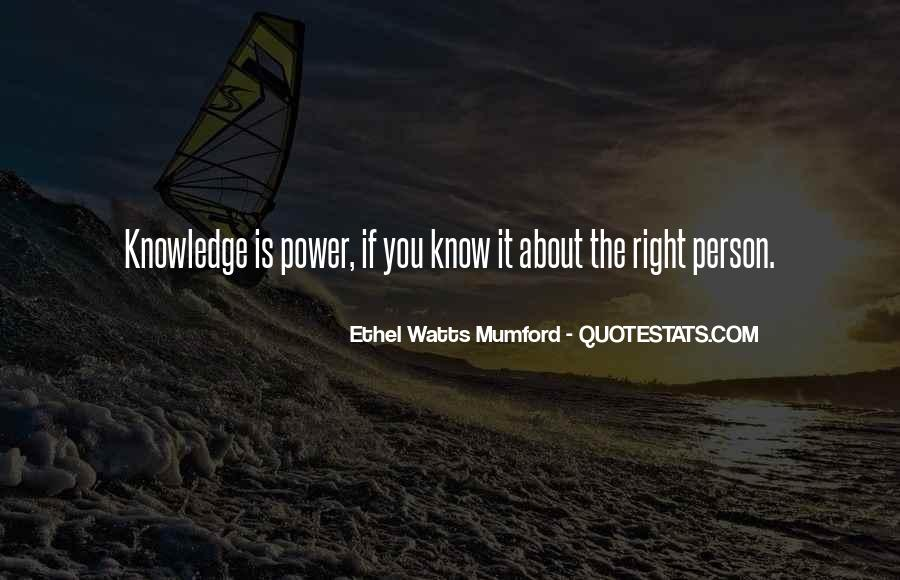 Power Is Knowledge Quotes #289870