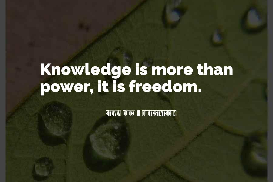 Power Is Knowledge Quotes #325162