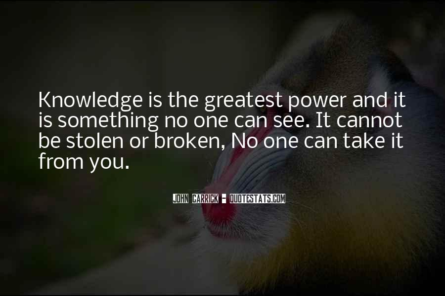 Power Is Knowledge Quotes #347322