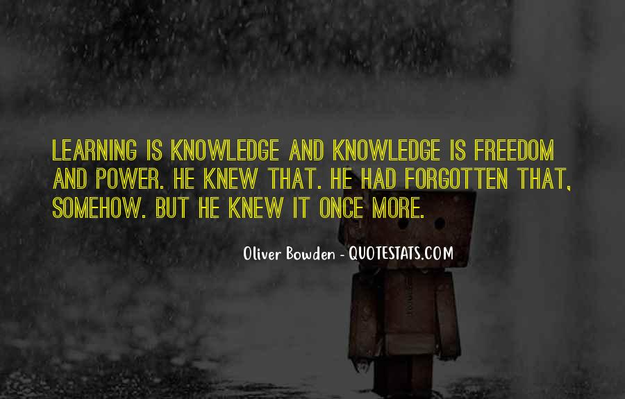 Power Is Knowledge Quotes #368671