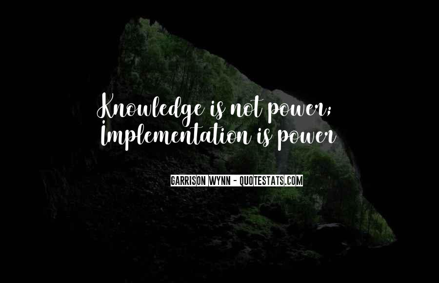Power Is Knowledge Quotes #383548
