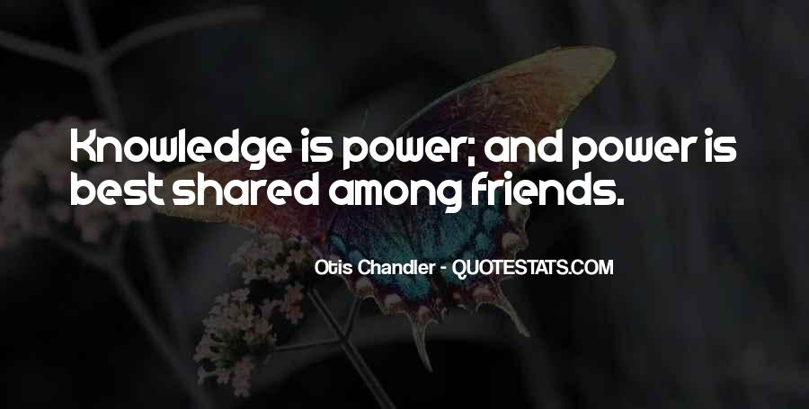 Power Is Knowledge Quotes #406950