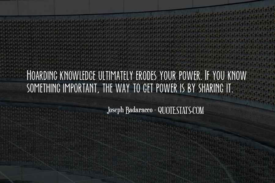 Power Is Knowledge Quotes #408792
