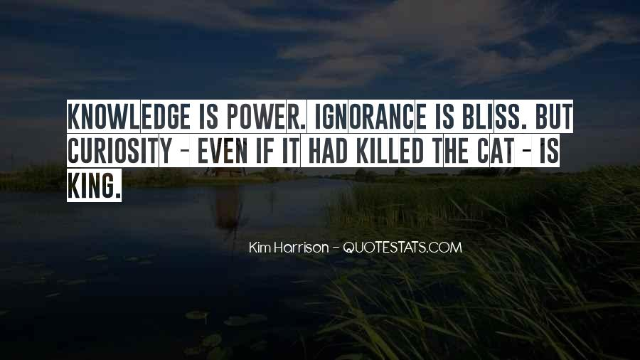 Power Is Knowledge Quotes #410496