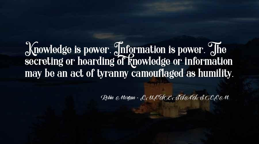 Power Is Knowledge Quotes #418840