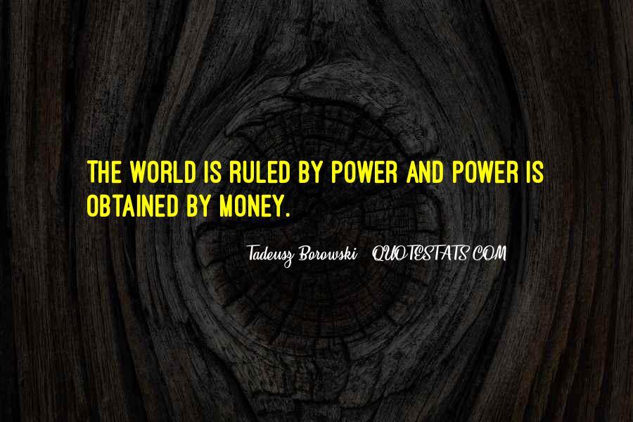 Power Is Money Quotes #121511