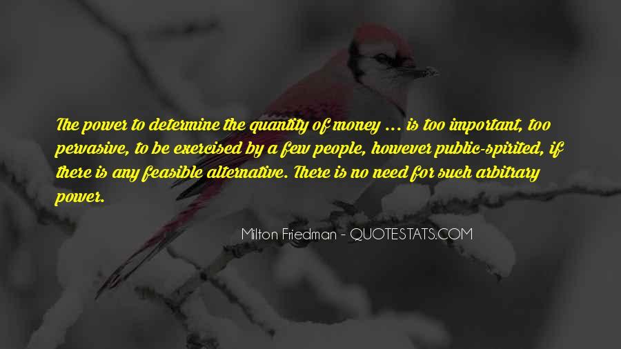 Power Is Money Quotes #129713