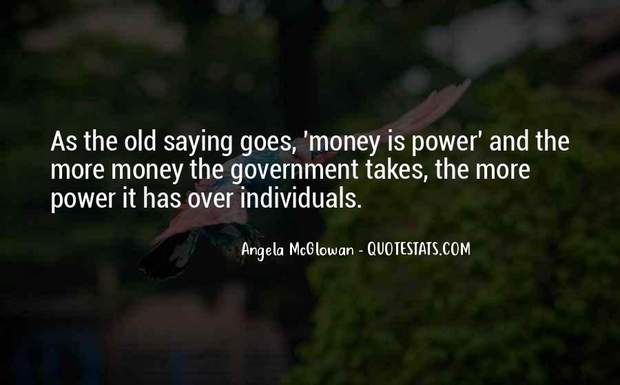 Power Is Money Quotes #133180