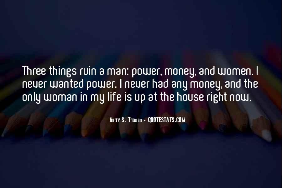 Power Is Money Quotes #178354