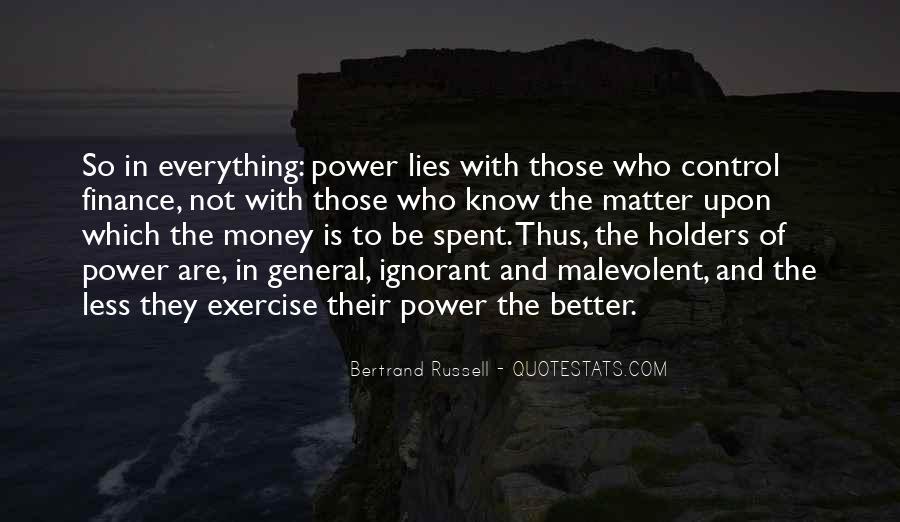Power Is Money Quotes #194604