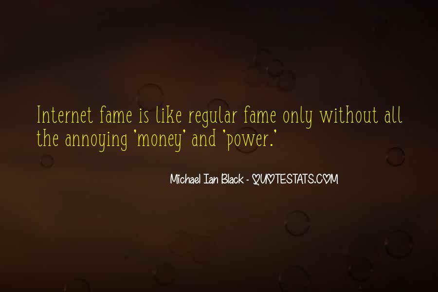 Power Is Money Quotes #222607