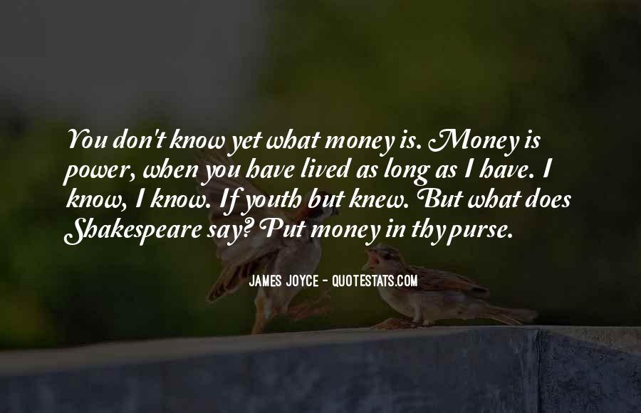 Power Is Money Quotes #32548