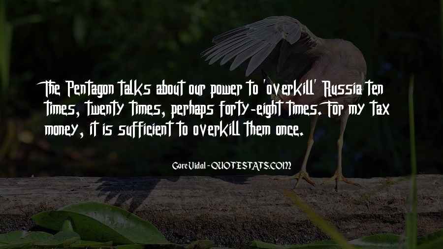 Power Is Money Quotes #334554