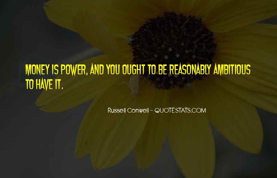 Power Is Money Quotes #384337