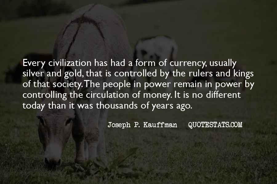 Power Is Money Quotes #435170
