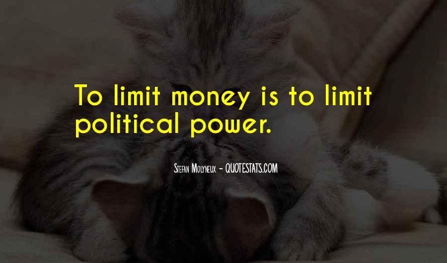 Power Is Money Quotes #504265