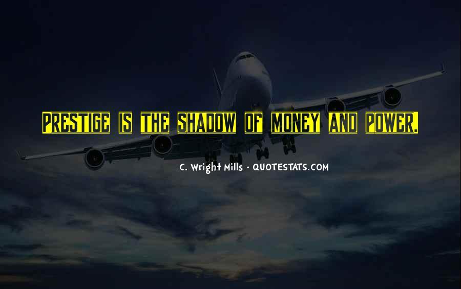 Power Is Money Quotes #517547