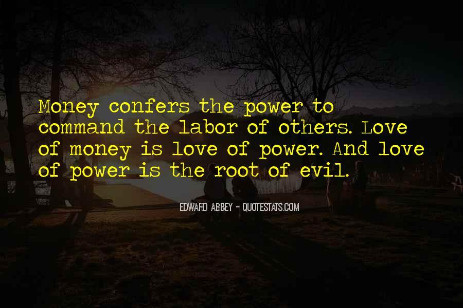Power Is Money Quotes #5829