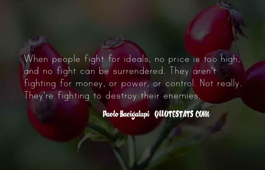 Power Is Money Quotes #6154